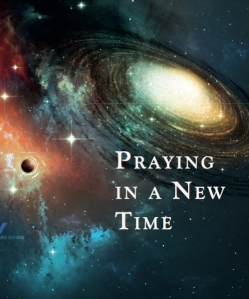 Praying in a new time
